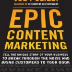 "5 B2B Technology Companies that Are Doing Content Marketing Right – Highlights from ""Epic Content Marketing"""