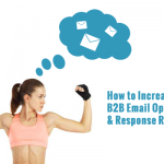 How to Increase Your B2B Email Open and Response Rates