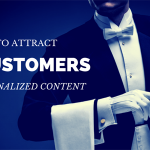 How to Attract B2B Customers With Personalized Content