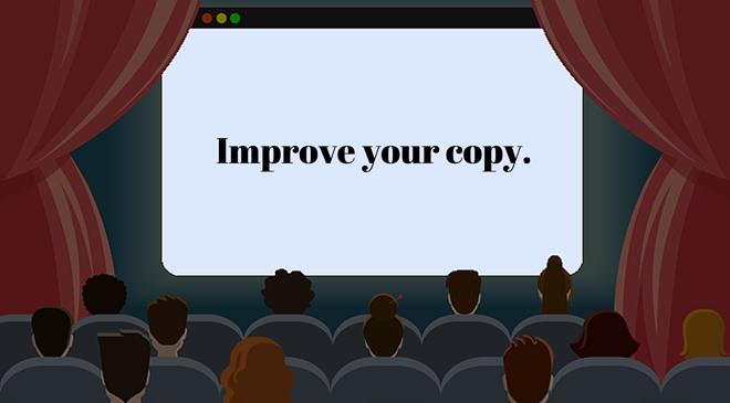 Cartoon cinema screen that says Improve your copy