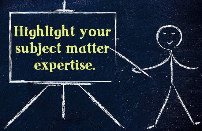 Chalk man pointing to a chalkboard on a chalkboard saying  Highlight your subject matter expertise.