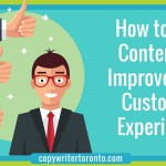 How to Use Content to Improve Your Customer Experience