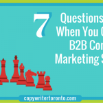 7 Questions to Ask When You Create a B2B Content Marketing Strategy