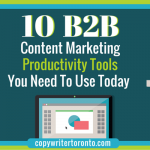 10 B2B Content Marketing Productivity Tools You Need to Use Today