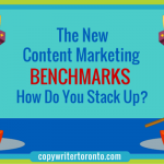 The New Content Marketing Benchmarks Are Here: How Do You Stack Up?