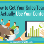 How to Get Your Sales Team to Actually Use Your Content