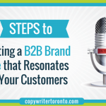 5 Steps to Creating a B2B Brand Voice that Resonates with Your Customers