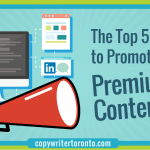 The Top 5 Ways to Promote Your Premium Content