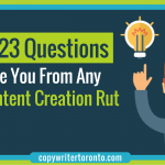 These 23 Questions Will Save You From Any B2B Content Creation Rut