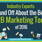 Industry Experts Sound Off About the Best B2B Marketing Tools of 2016