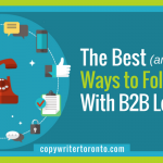 The Best (and Worst) Ways to Follow Up With B2B Leads