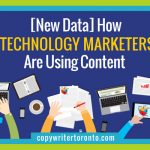 [New Data] How Technology Marketers Are Using Content
