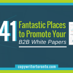 41 Fantastic Places to Promote Your B2B White Papers