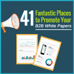 Fantastic-Places-to-Promote-B2B-White-Papers