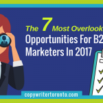 The 7 Most Overlooked Opportunities For B2B Marketers In 2017