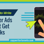 How to Write Killer Ads That Get Clicks