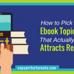 How to Pick an Ebook Topic That Actually Attracts Readers