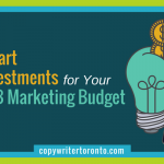 7 Smart Investments for Your B2B Marketing Budget