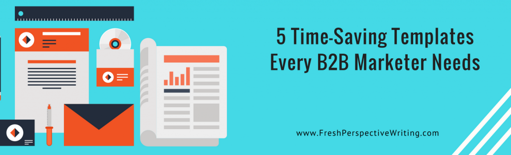 5 Time-Saving B2B Marketing Templates (feature image)
