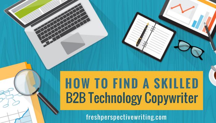 Finding B2B tech copywriter